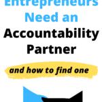 Why Entrepreneurs Need an Accountability Partner
